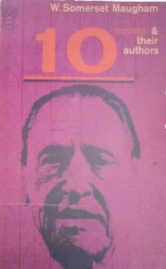 10 Novels and Their Authors by W. Somerset Maugham